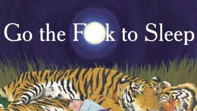 Best Kid's Book Ever: 'Go the Fuck to Sleep'