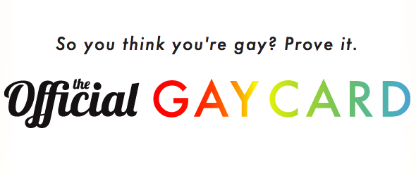 Get Your Official Gay Card