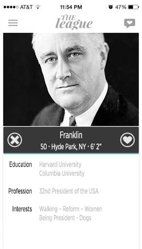franklin delano roosevelt, fdr, president, dating profile, hookup, hook up app, the league