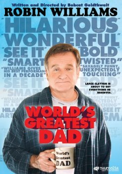 World's Greatest Dad,Bobcat Goldthwait,Robin Williams,dramedy
