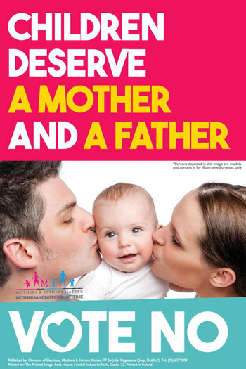 Ireland, anti-gay, poster, stock photo, gay blog, lgbt, queer, children deserve a mother and a father