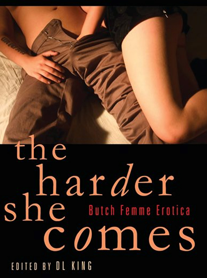 The Harder She Comes, erotica, book, sexy, queer