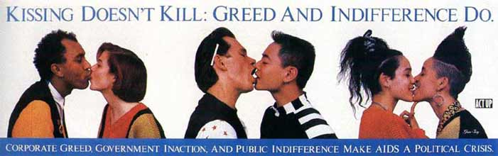Kissing doesn't kill, greed and indifference do, AIDS, HIV, ACT-UP, bus, advertisement, ad, NYC, New York