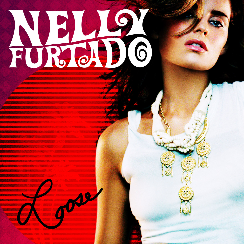 Nelly, nelly furtado, loose, i'm like a bird