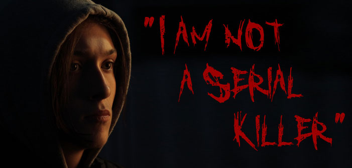 """Could You Ever Kill Someone? Thoughts on """"I Am Not A Serial Killer"""""""