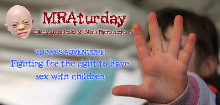 MRAturday: How the Men's Rights Movement Defends Child Molesters