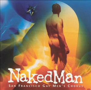 NakedMan, San Francisco Gay Men's Chorus, album, naked, man, nude