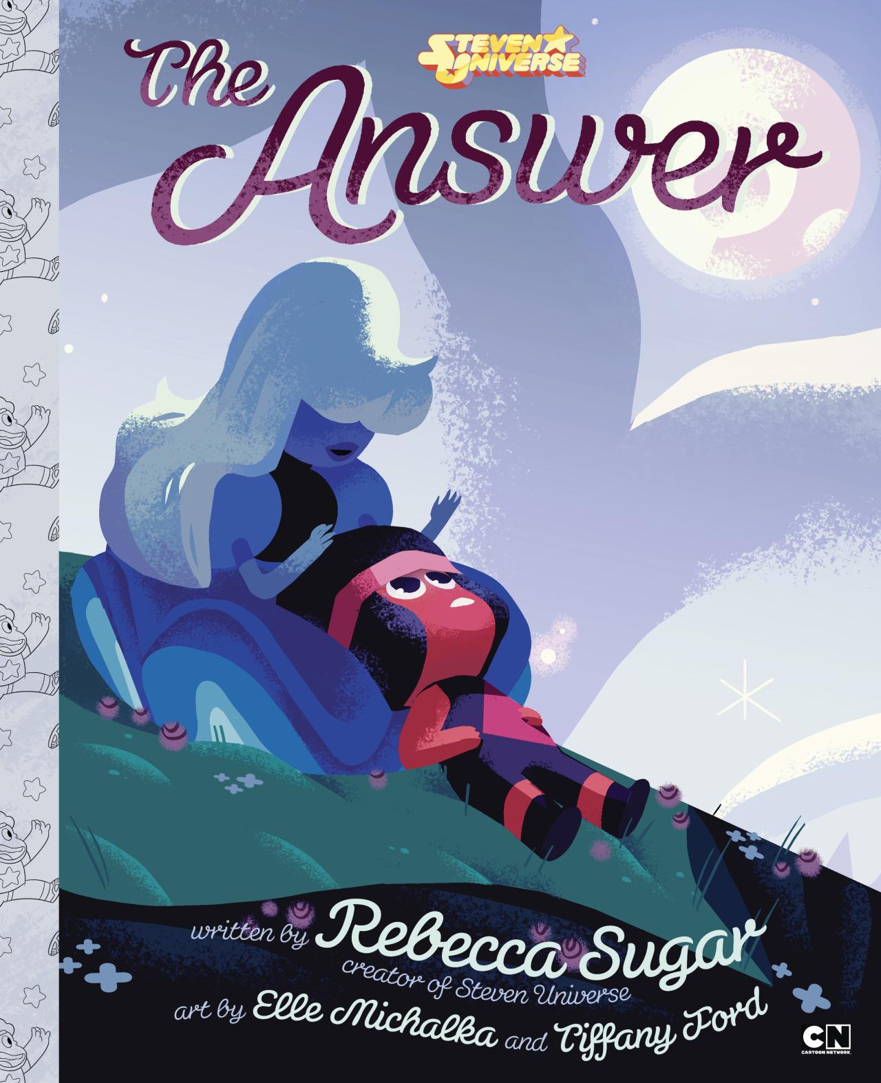 The Answer, Rebecca Sugar, Steven Universe, Tiffany Ford, Elle Michalka