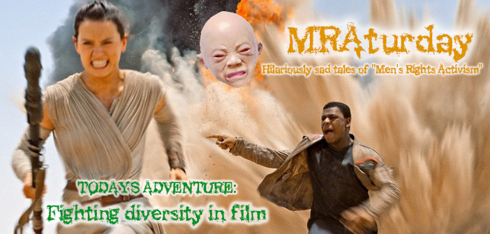 MRAturday: How MRAs Furiously Struggle Against Diversity in Entertainment