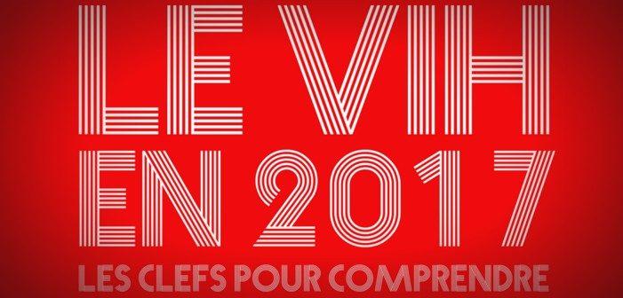 Découvrez la brochure 'Le VIH en 2017, les clés pour comprendre' du Crips et de vih.org