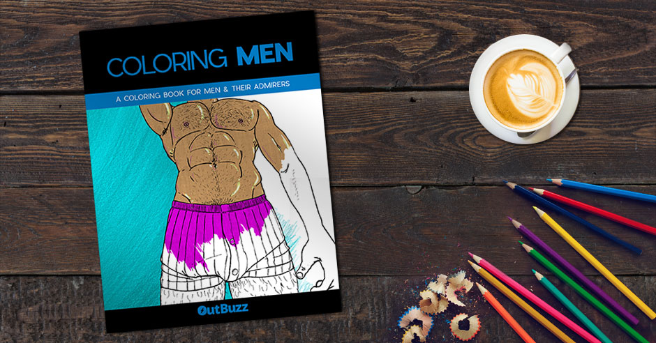 This Sexy Adult Coloring Book for Men Who Admire Men Colors All Our Fantasies